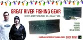 Great River Fishing Gear