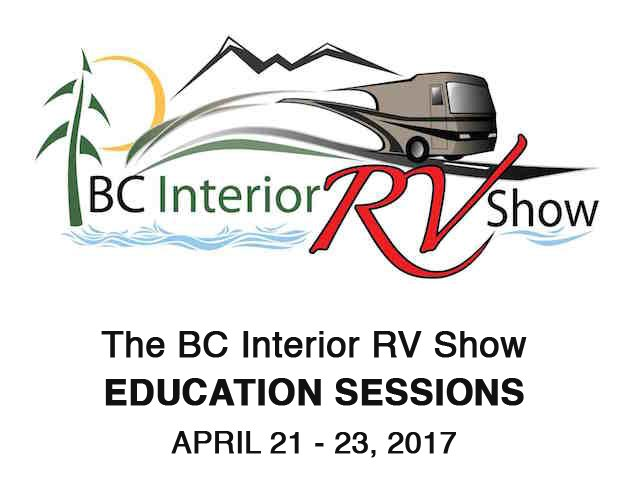 BC Interior RV Show Education Sessions