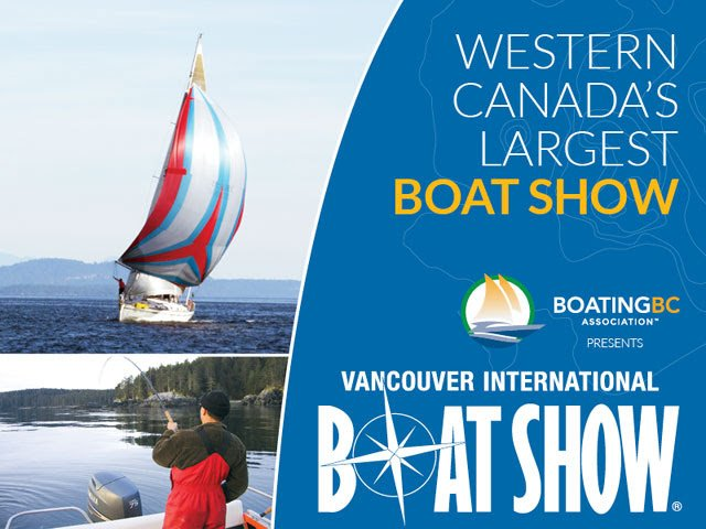 2018 Vancouver International Boat Show – Jan 17-21