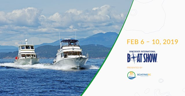 Vancouver Boat Show 2019